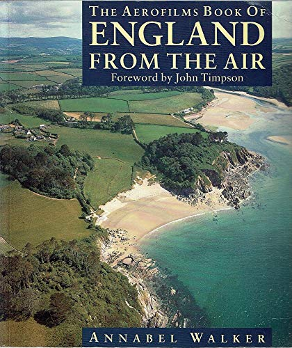 9780297831112: Aerofilms Book of England from the Air