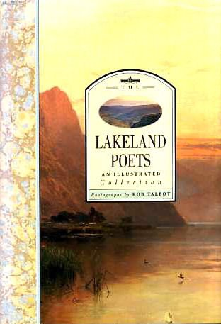 9780297831211: The Lakeland Poets: An Illustrated Collection