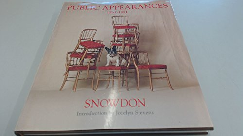 Snowdon: Public Appearances 1987-1991: Snowdon; Stevens, Jocelyn (intro.)