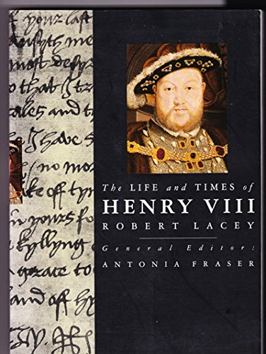 9780297831631: The Life and Times of Henry VIII (Kings & Queens of England)