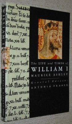 9780297831648: The Life and Times of William I (Kings & Queens of England)