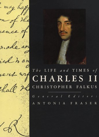 9780297831655: The Life and Times of Charles II (Kings & Queens of England)
