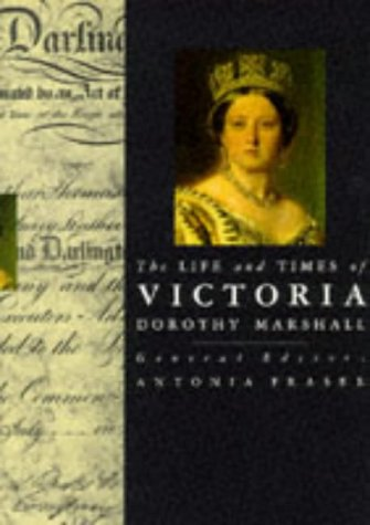 9780297831662: The Life and Times of Victoria (Kings & Queens of England)