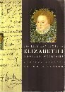 THE LIFE AND TIMES OF ELIZABETH I (KINGS & QUEENS OF ENGLAND) (0297831682) by NEVILLE WILLIAMS