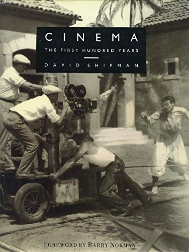 9780297832010: Cinema: The First Hundred Years