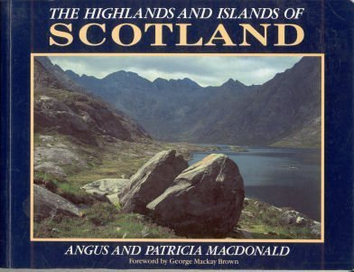 The Highlands and Islands of Scotland: Patricia Macdonald; Angus