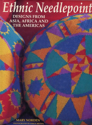 9780297832171: Ethnic Needlepoint: Designs from Asia, Africa and the Americas