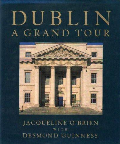 9780297832249: Dublin: A Grand Tour