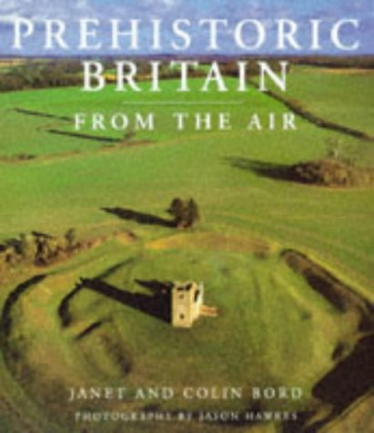 9780297832331: Prehistoric Britain from the Air