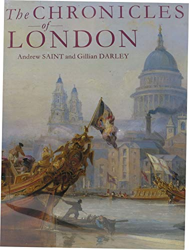 The Chronicles of London: Saint, Andrew & Gillian Darley