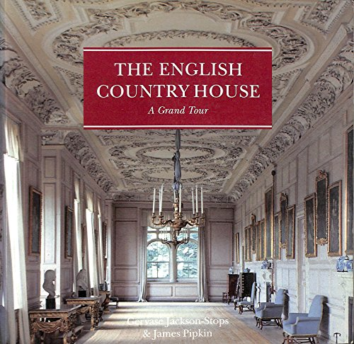 9780297832379: The English Country House: A Grand Tour