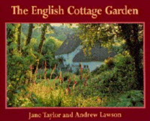 9780297832539: The English Cottage Garden (Country series,No. 34)