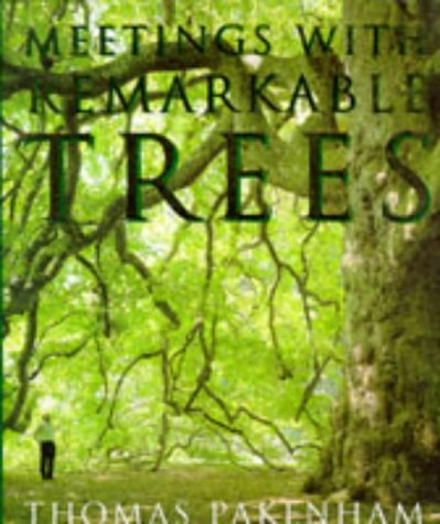 9780297832553: Meetings With Remarkable Trees