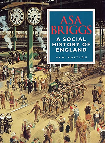 9780297832621: A Social History of England: From the Ice Age to the Channel Tunnel