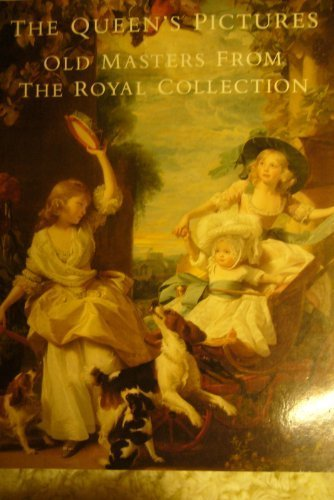 9780297832768: The Queen's Pictures: Old Masters from the Royal Collection