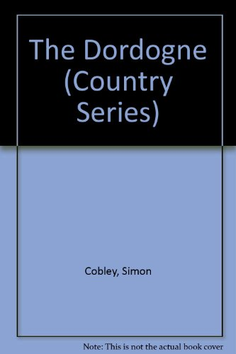 9780297832836: The Dordogne (Country Series)