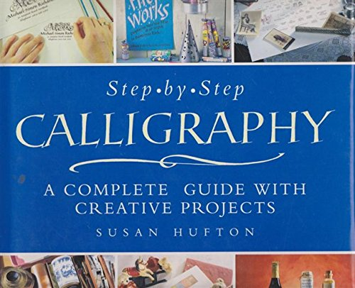 Calligraphy Project Book : A Complete Step-By-Step Guide