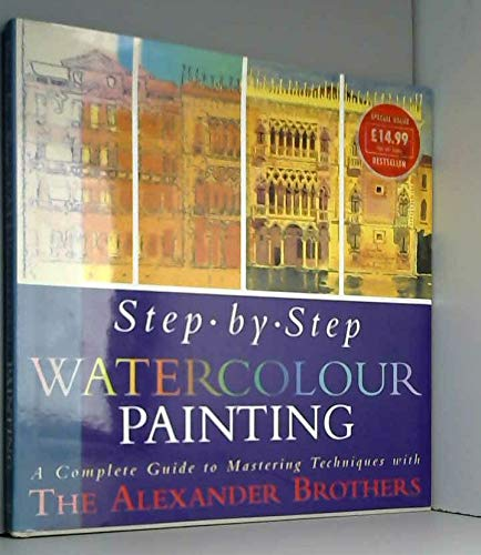 9780297832874: Step by Step Watercolour Painting: A Complete Guide to Mastering Techniques with the Alexander Brothers (Spanish Edition)