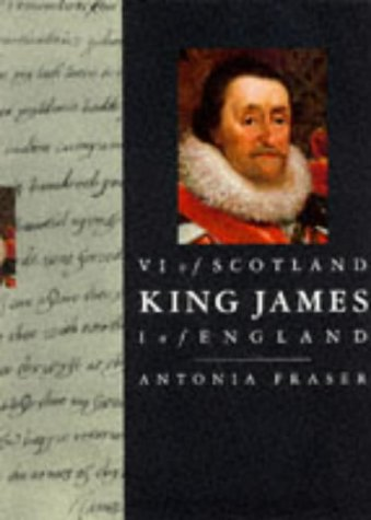 9780297833178: King James VI of Scotland, I of England (Kings & Queens of England)