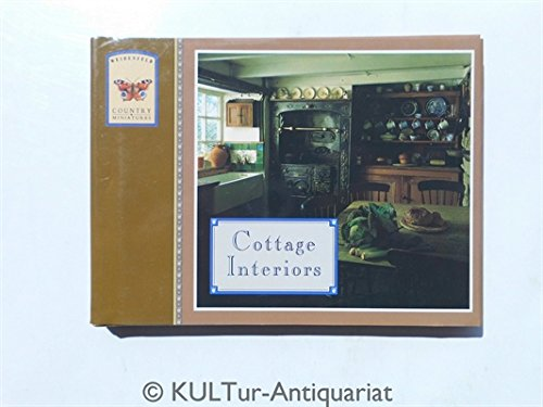 9780297833215: Cottage Interiors (Weidenfeld Country Miniatures)