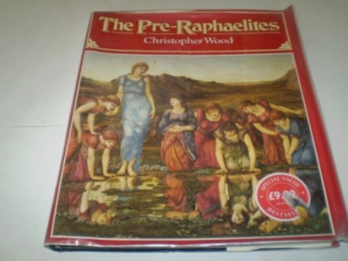 9780297833451: The Pre-Raphaelites