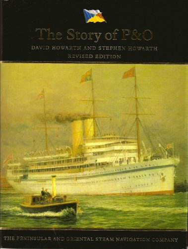 The Story of P&O: Howarth David and Stephen