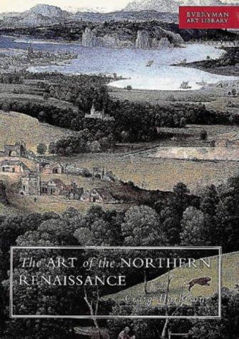 9780297833628: Art of the Northern Renaissance (EVERYMAN ART LIBRARY)