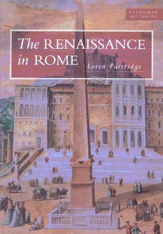 9780297833673: The Renaissance In Rome (Everyman Art Library)