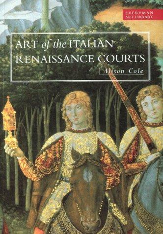 ART LIBRARY: ART OF THE ITALIAN RENAISSANCE: ALISON COLE