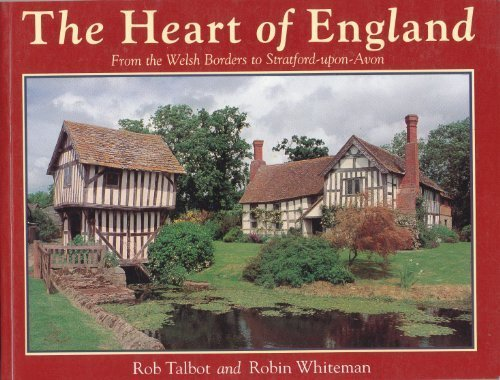 The Heart of England (Country Series, 24) (0297833812) by Robin Whiteman