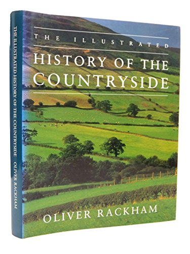 9780297833925: The illustrated history of the countryside