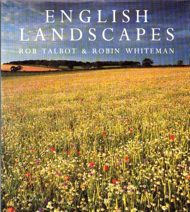 English Landscapes (Country) (0297834754) by Rob Talbot; Robin Whiteman