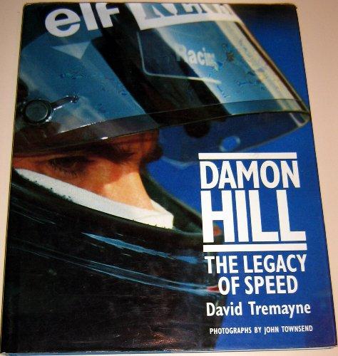 9780297834809: Damon Hill: The Legacy of Speed