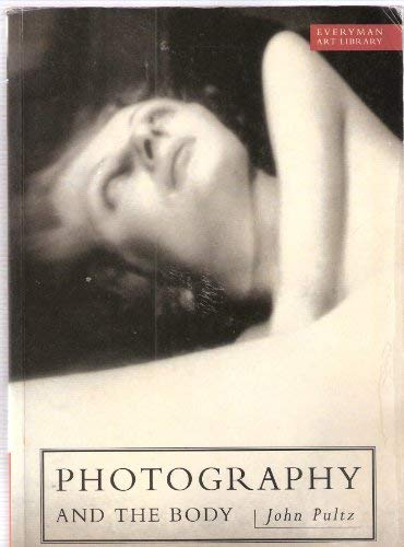 9780297834984: Photography and the Body (Everyman Art Library)