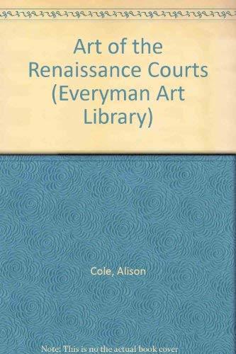 9780297835004: Art of the Italian Renaissance Courts (Everyman Art Library)