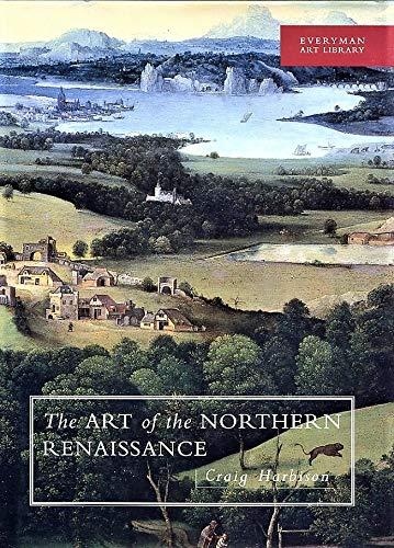 9780297835127: Art of the Northern Renaissance (Everyman Art Library)