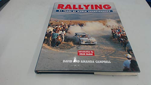 9780297835271: Motor Rally: 21 Years of World Championships