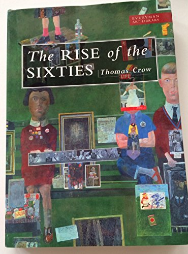 9780297835448: Rise Of The Sixties (Everyman Art Library)