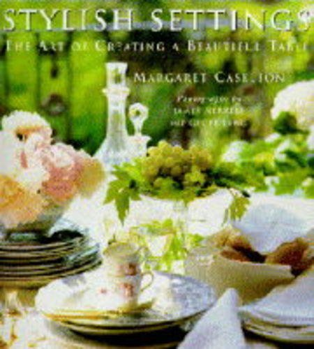Stylish Settings: the art of Creating a beautiful Table