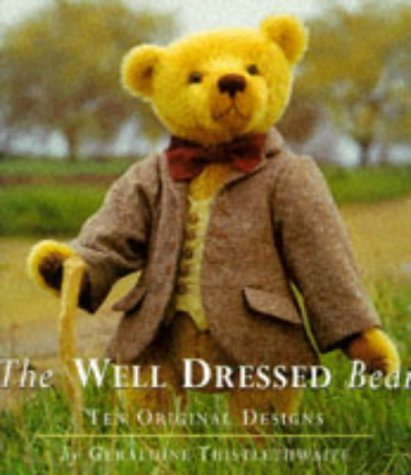 9780297835516: Well Dressed Bear: 10 Original Designs