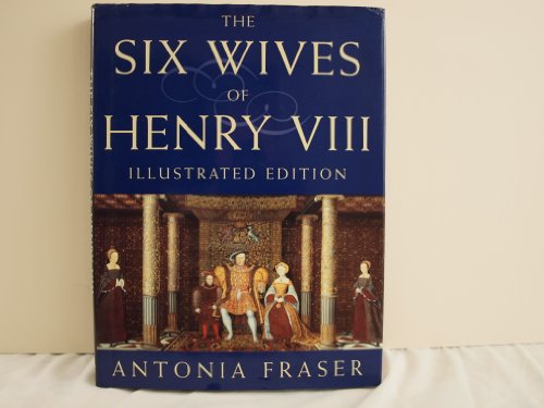 9780297835677: The Six Wives Of Henry VIII