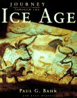 9780297835882: Journey Through the Ice Age