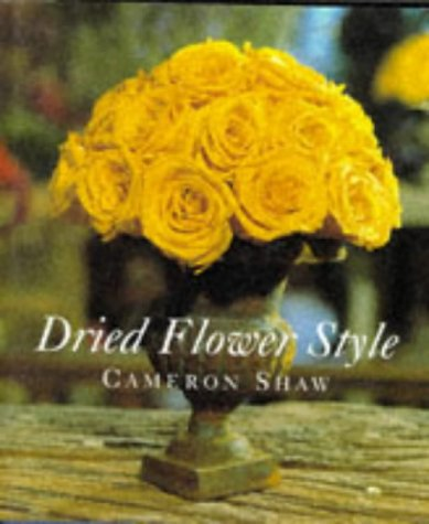 9780297835950: Dried flower style