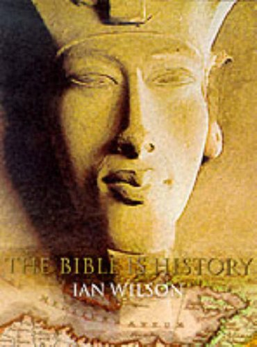 9780297836049: The Bible Is History