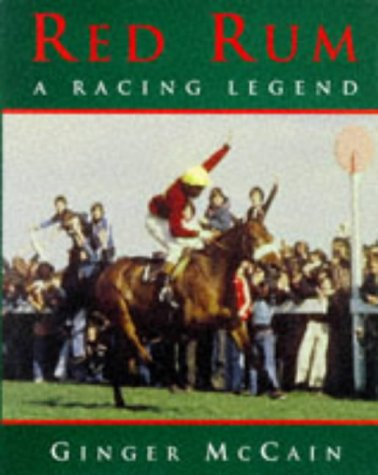 9780297836094: Red Rum: A Racing Legend