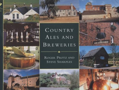 Country Ales and Breweries: Protz, Roger