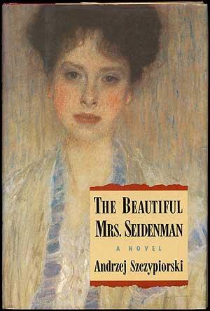 9780297840053: The Beautiful Mrs. Seidenman