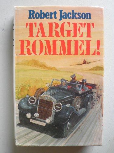 Target Rommel!: Jackson, Robert