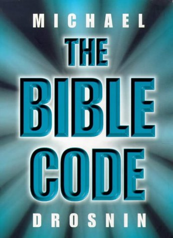 9780297840916: The Bible code