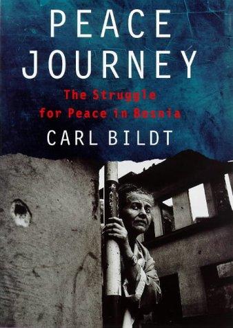 9780297841319: Peace Journey: The Struggle for Peace in Bosnia